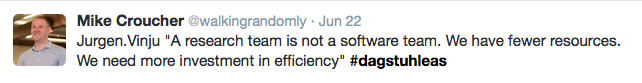 Tweet: A research team s not a software team. We have fewer resources. We need more investment in efficiency.