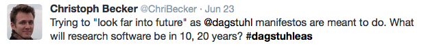 """Tweet: Trying to """"look far into future"""" as @dagstuhl manifestos are meant to do. What will research software be in 10, 20 years?"""